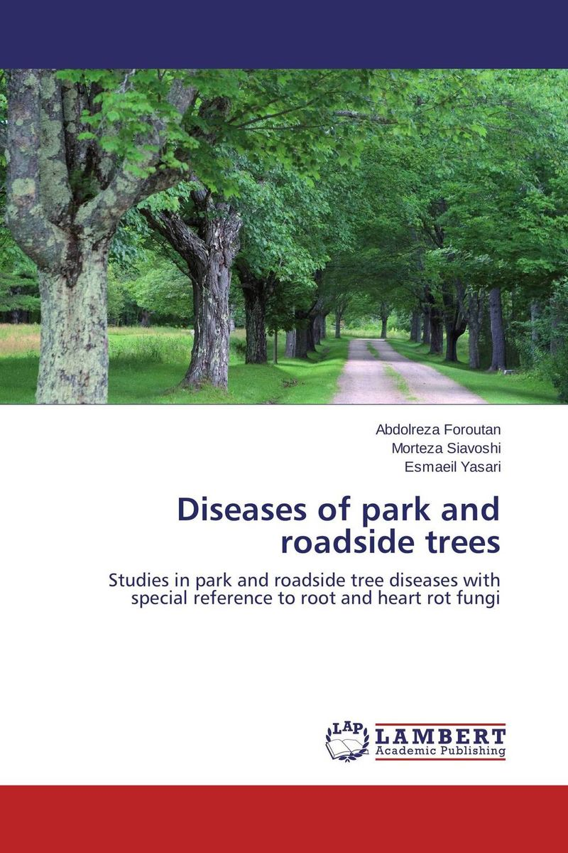 Diseases of park and roadside trees the trees trees the garden of jane delawney lp