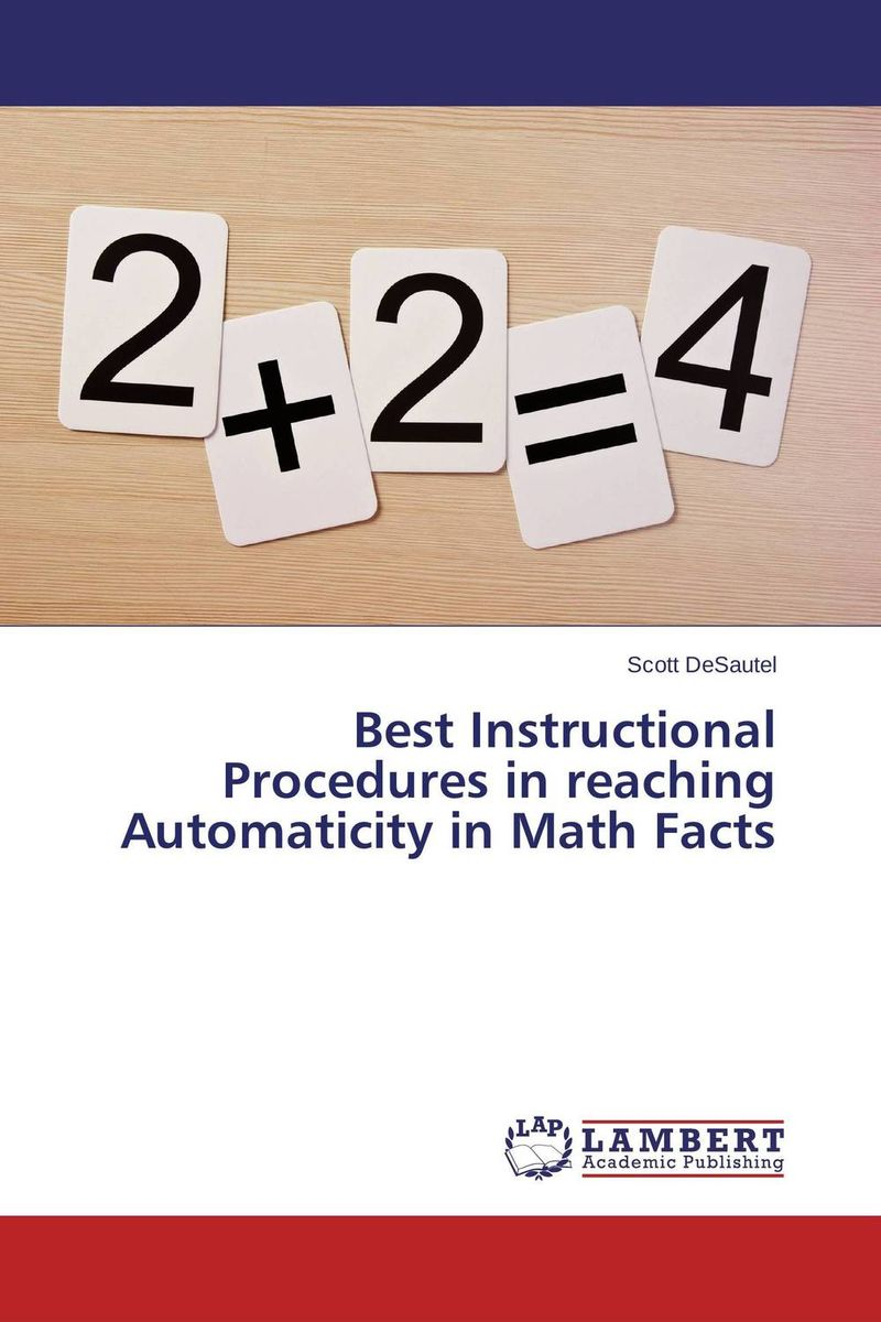 Best Instructional Procedures in reaching Automaticity in Math Facts just in time math for engineers