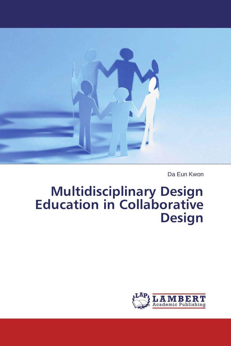 Multidisciplinary Design Education in Collaborative Design bhawna arora mridul mahajan and vineet inder singh khinda multidisciplinary team approach to cleft lip and palate management
