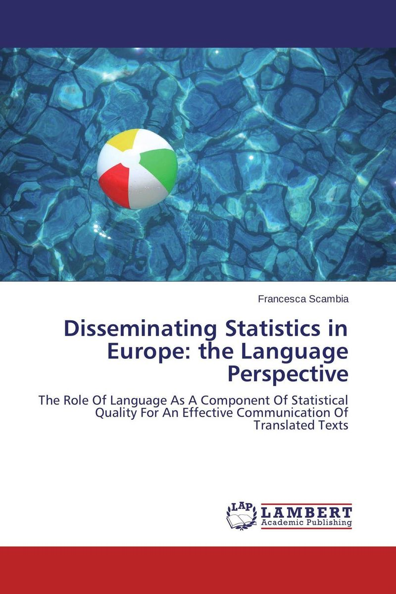 Disseminating Statistics in Europe: the Language Perspective community of europe
