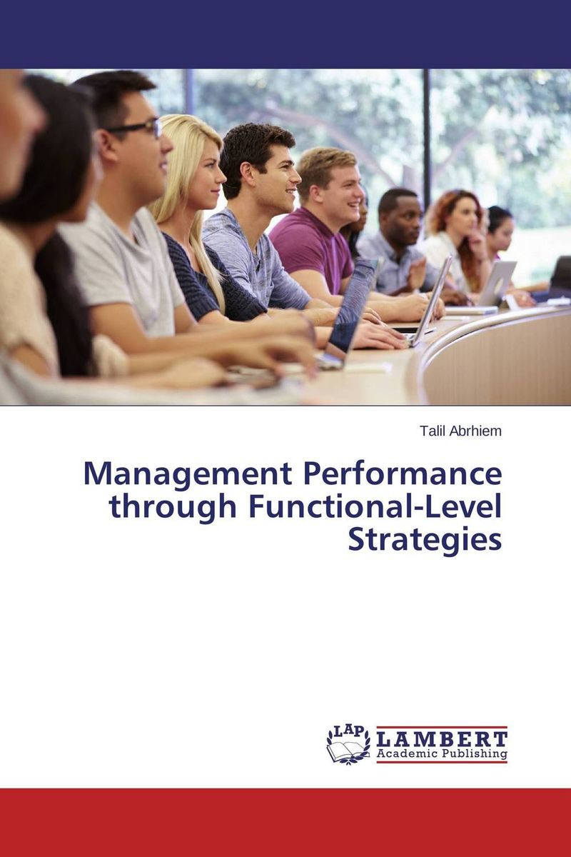 Management Performance through Functional-Level Strategies jo boaler mathematical mindsets unleashing students potential through creative math inspiring messages and innovative teaching