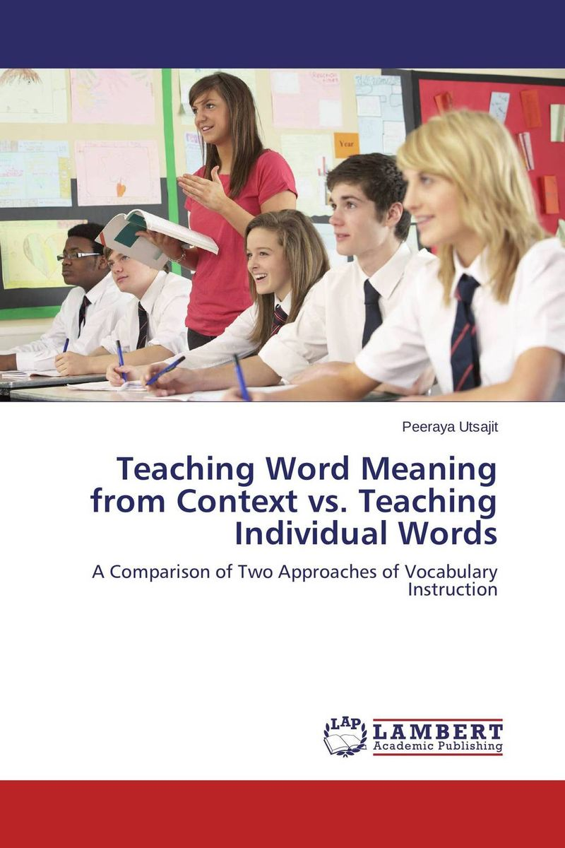 Teaching Word Meaning from Context vs. Teaching Individual Words word meaning and legal interpretation