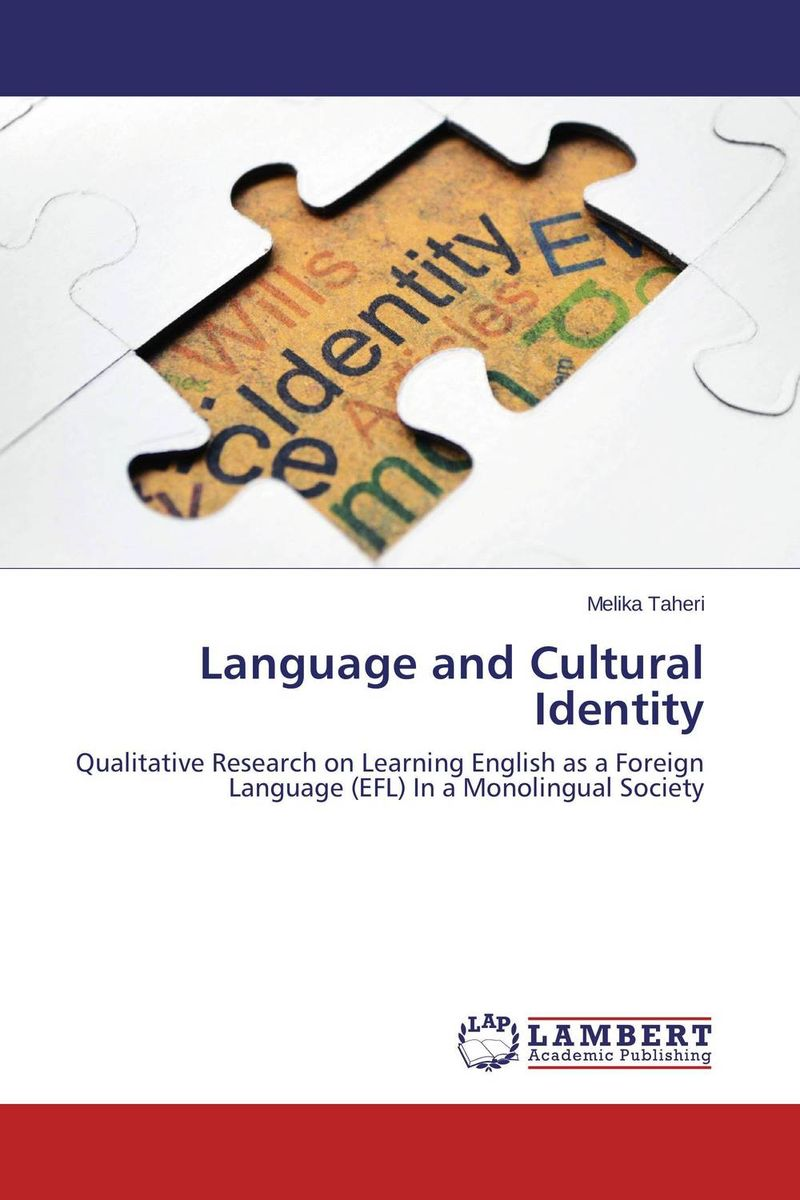 Language and Cultural Identity language policy and identity in a diverse society