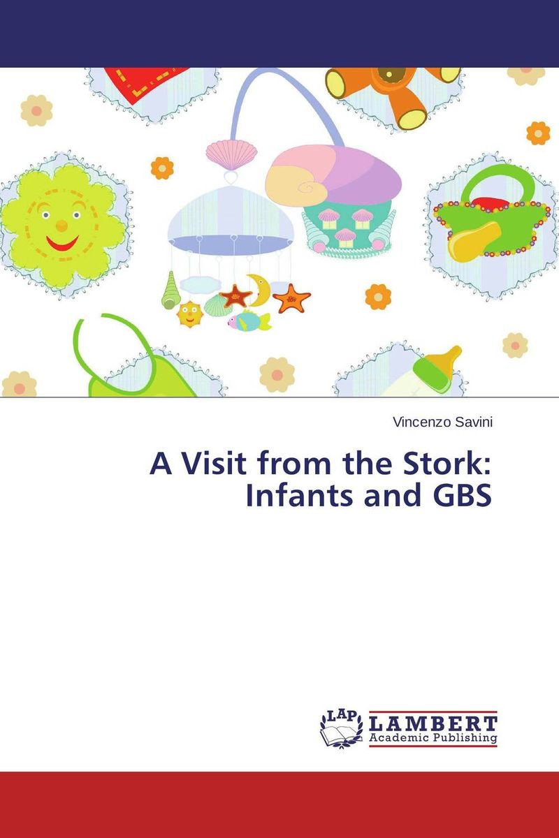 A Visit from the Stork: Infants and GBS stork f the memory of light