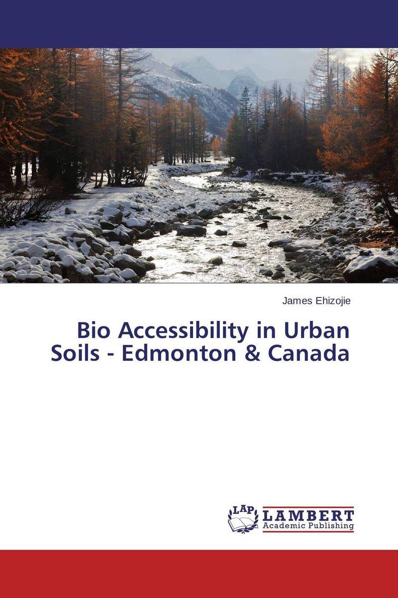 Bio Accessibility in Urban Soils - Edmonton & Canada robert mason p trace metals in aquatic systems