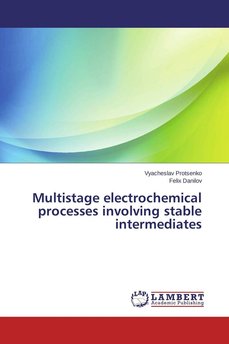Multistage electrochemical processes involving stable intermediates