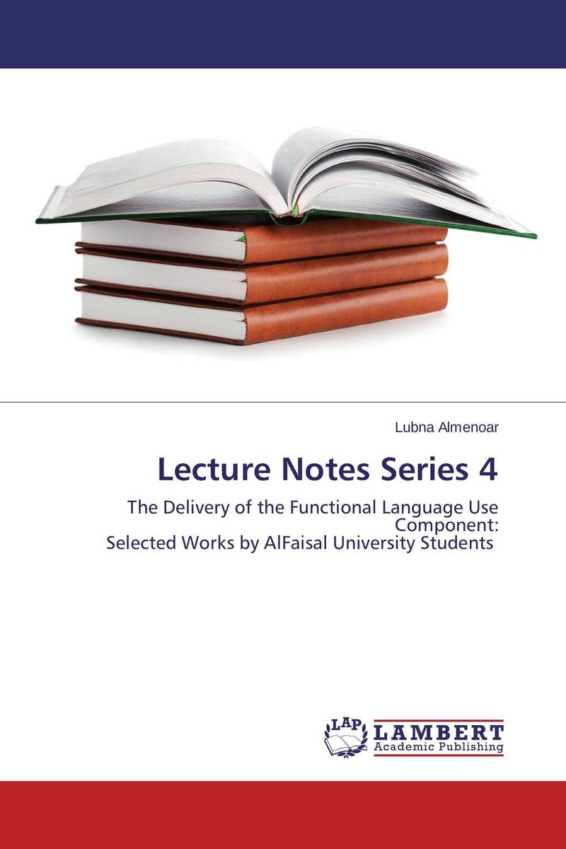 Lecture Notes Series 4