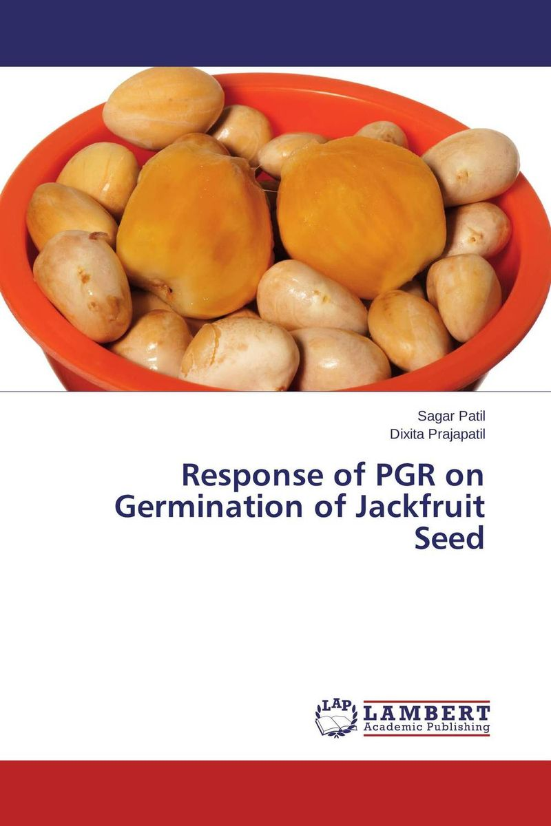 Response of PGR on Germination of Jackfruit Seed gray underserved populations in science education