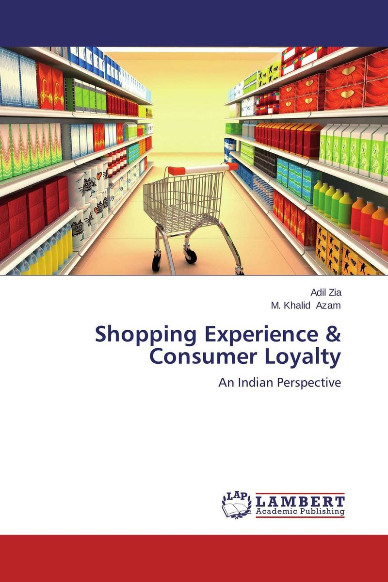 Shopping Experience & Consumer Loyalty