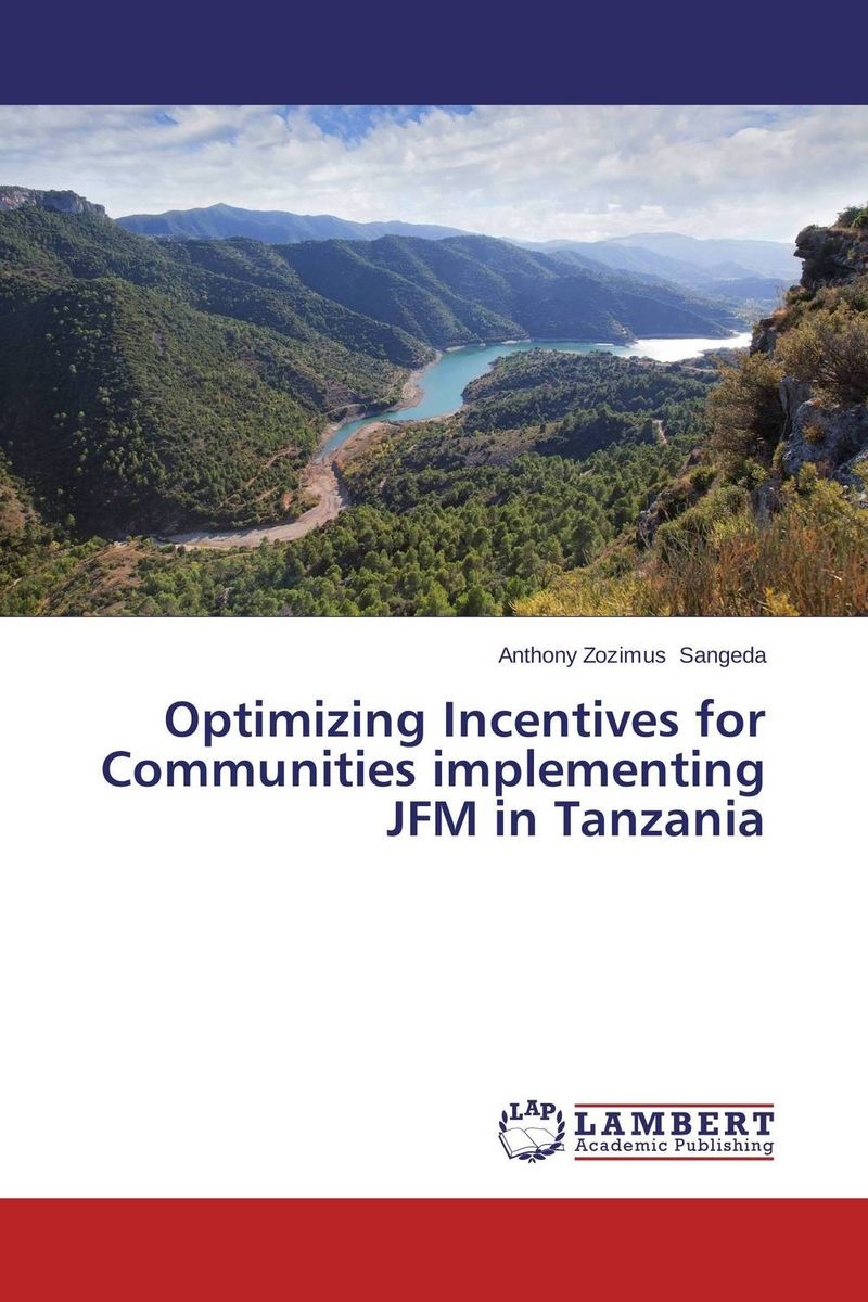 Optimizing Incentives for Communities implementing JFM in Tanzania stephen goldsmith the responsive city engaging communities through data smart governance