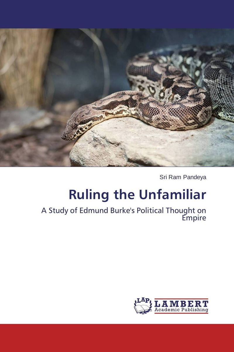 Ruling the Unfamiliar a study of the religio political thought of abdurrahman wahid
