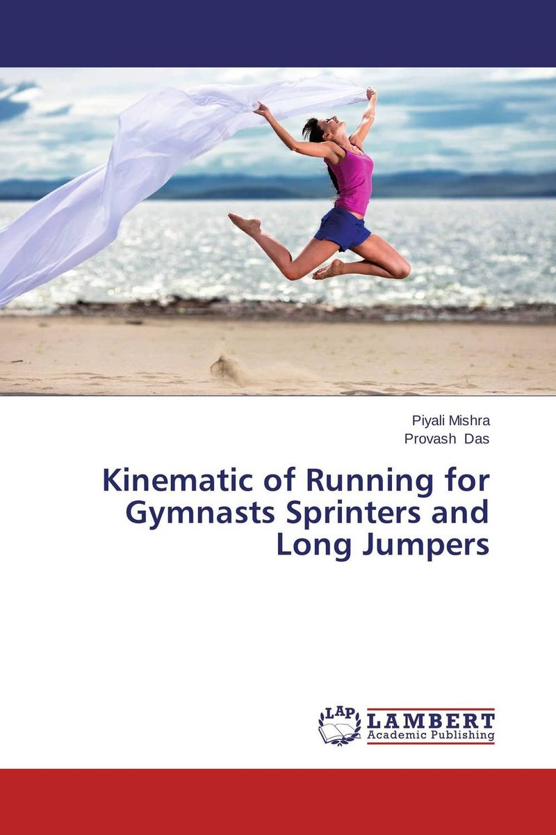 Kinematic of Running for Gymnasts Sprinters and Long Jumpers