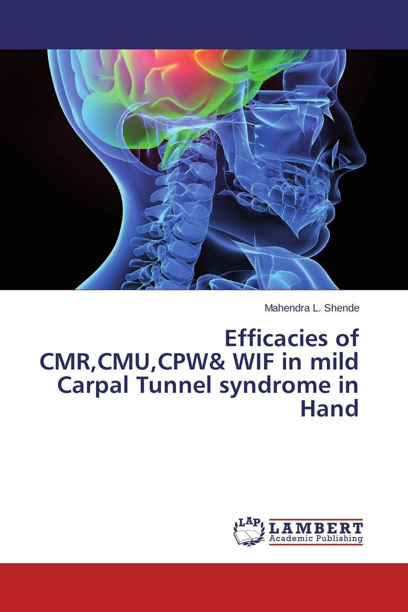 Efficacies of CMR,CMU,CPW& WIF in mild Carpal Tunnel syndrome in Hand mymei wrist support carpal tunnel splint arthritis sprains strain hand brace band