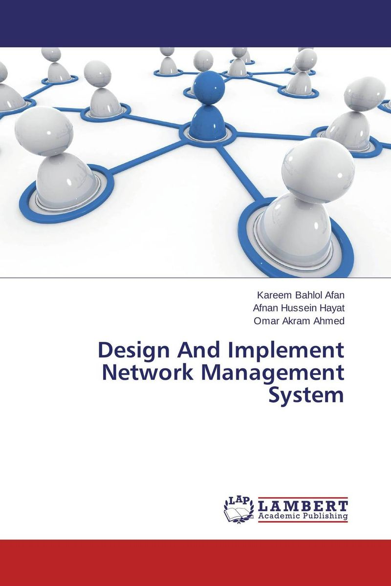 Design And Implement Network Management System design and implement network management system