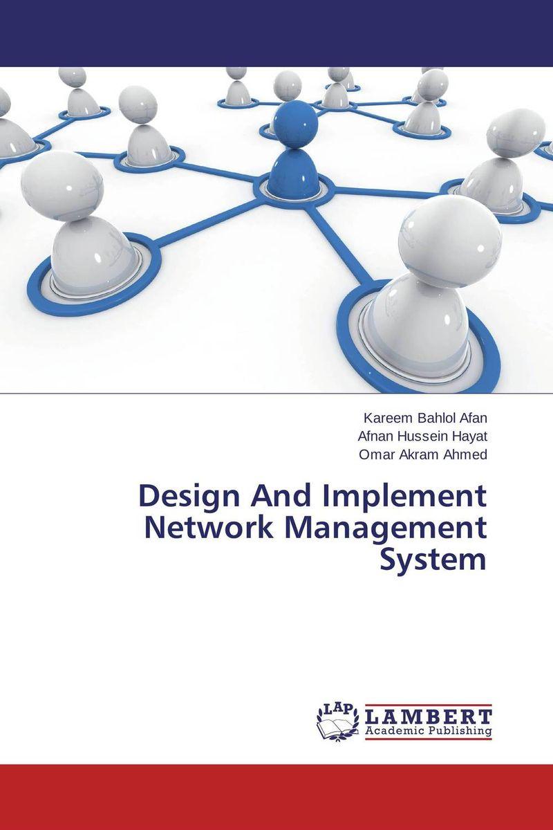 Design And Implement Network Management System autonomic network management fundamentals