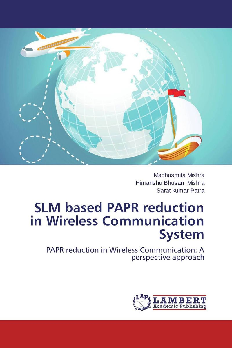 SLM based PAPR reduction in Wireless Communication System papr reduction