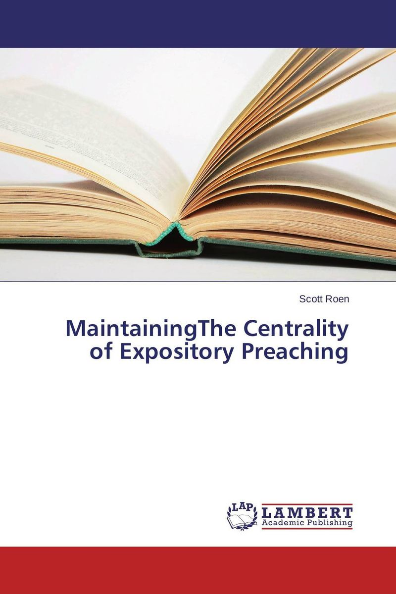 MaintainingThe Centrality of Expository Preaching presidential nominee will address a gathering