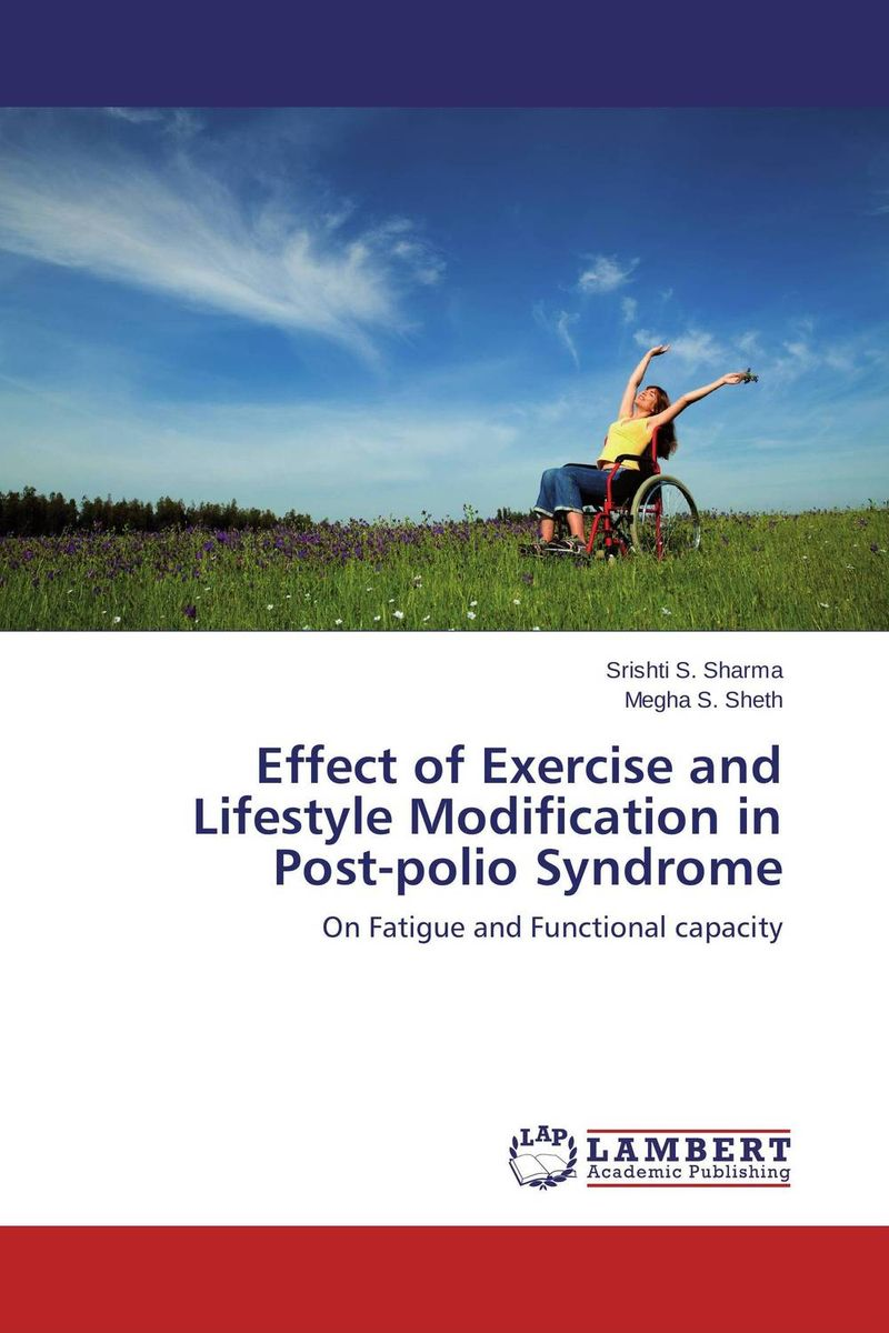 Effect of Exercise and Lifestyle Modification in Post-polio Syndrome