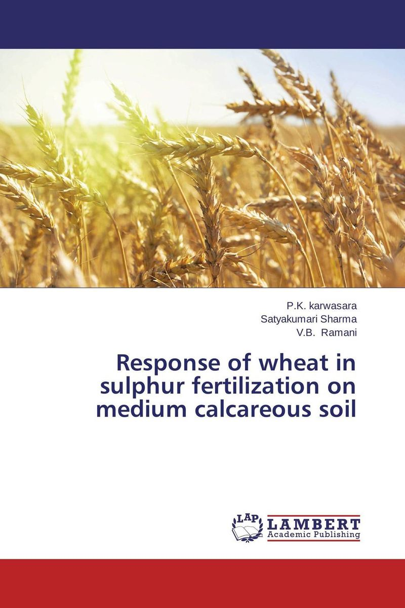 Response of wheat in sulphur fertilization on medium calcareous soil nify benny and c h sujatha enrichment of sulphur compounds in the cochin estuarine system