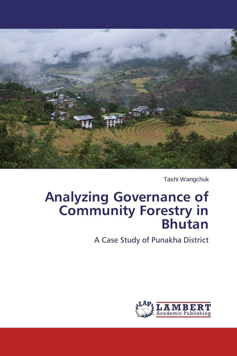 Analyzing Governance of Community Forestry in Bhutan corporate governance and firm value