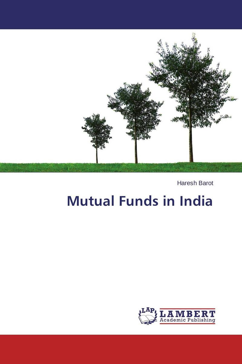 Mutual Funds in India john haslem a mutual funds portfolio structures analysis management and stewardship
