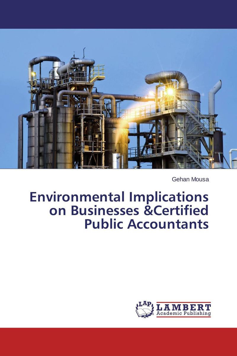 Environmental Implications on Businesses &Certified Public Accountants ittelson thomas financial statements