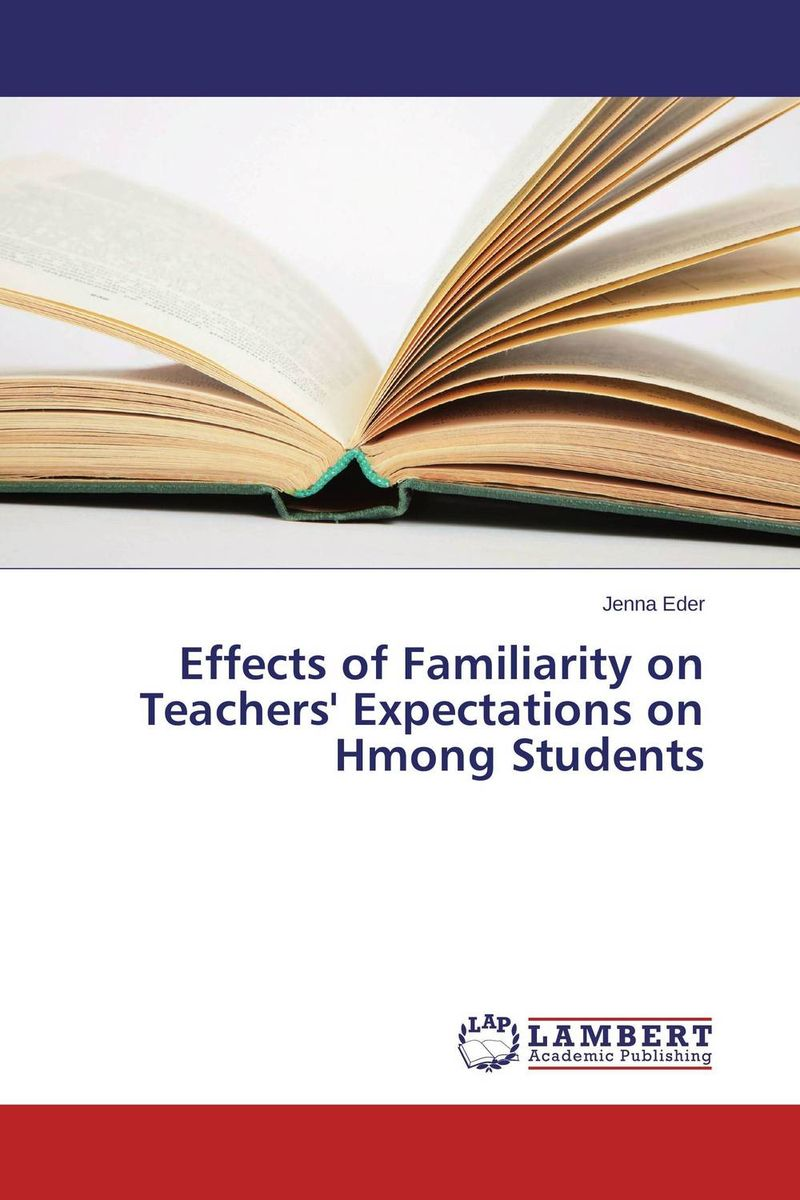 Effects of Familiarity on Teachers' Expectations on Hmong Students