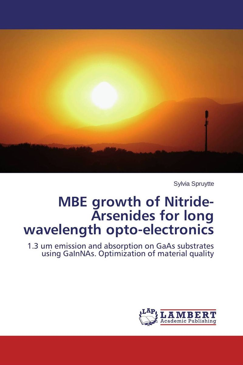 MBE growth of Nitride-Arsenides for long wavelength opto-electronics