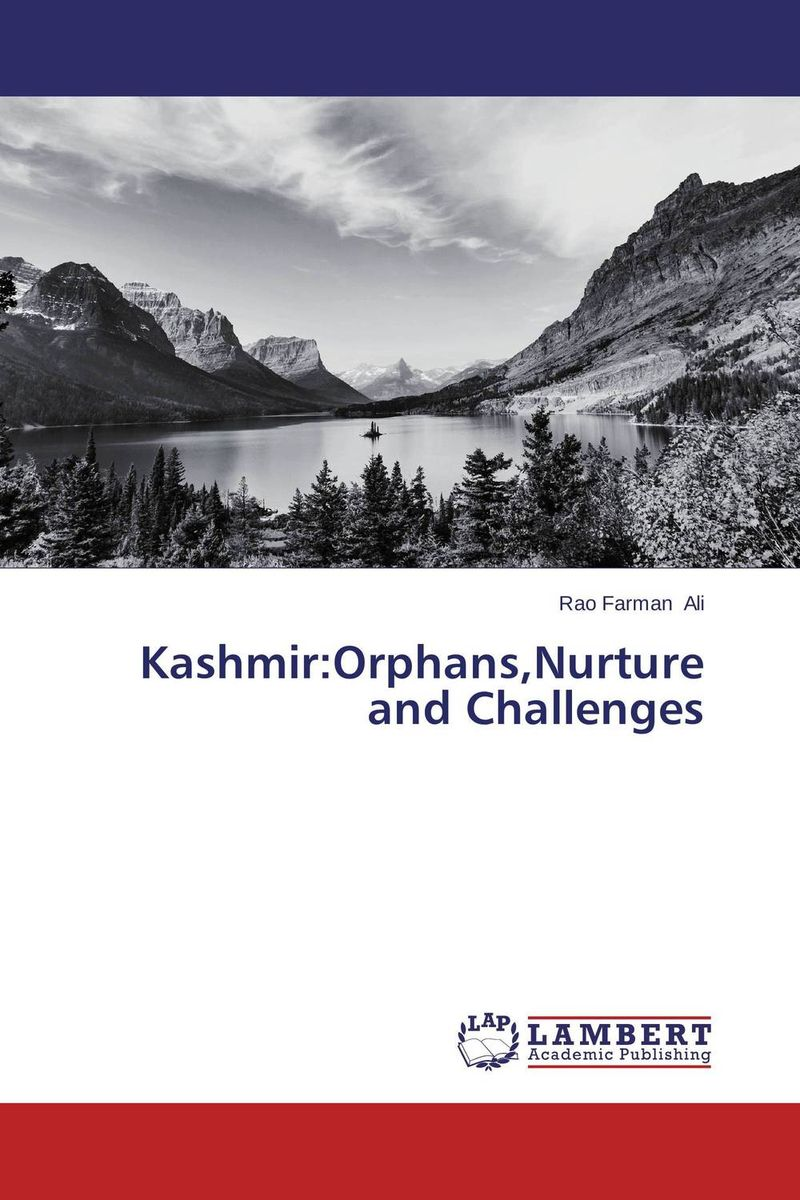 Kashmir:Orphans,Nurture and Challenges kashmir orphans nurture and challenges