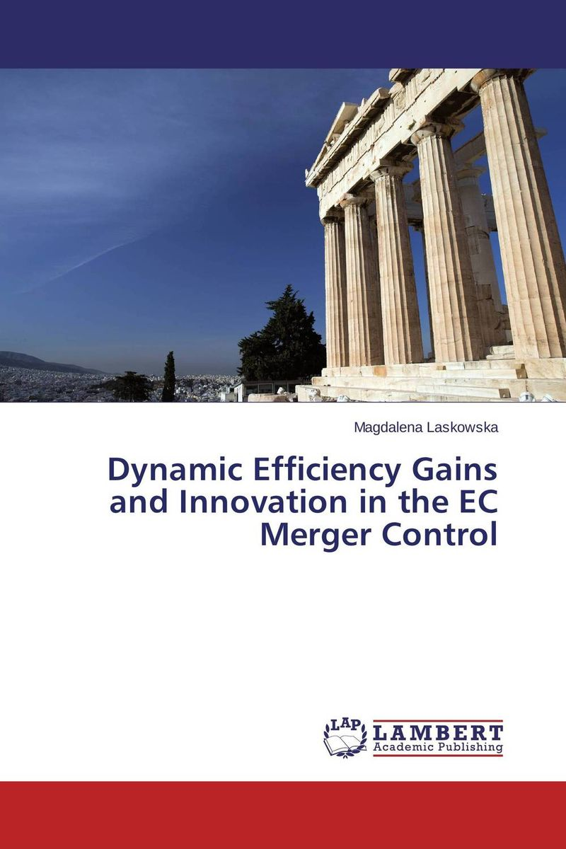 Dynamic Efficiency Gains and Innovation in the EC Merger Control driven to distraction