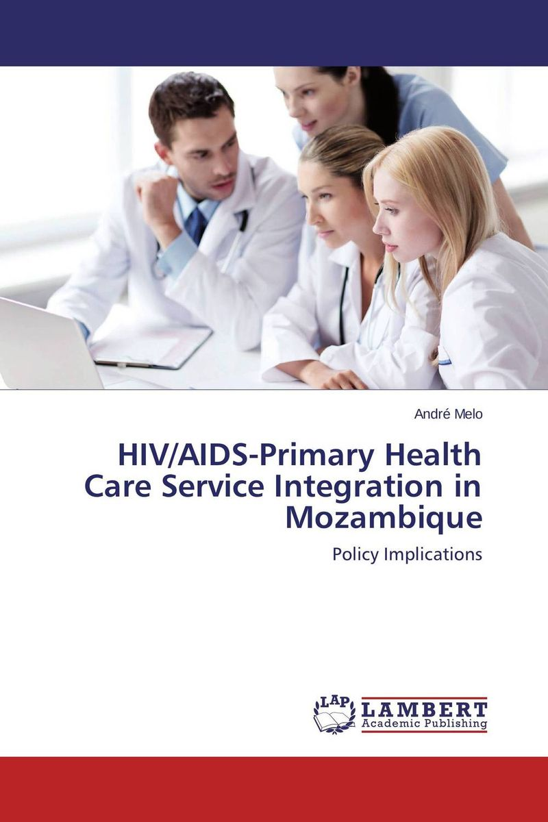 HIV/AIDS-Primary Health Care Service Integration in Mozambique the pcmad primary care mood and anxiety diagnoser