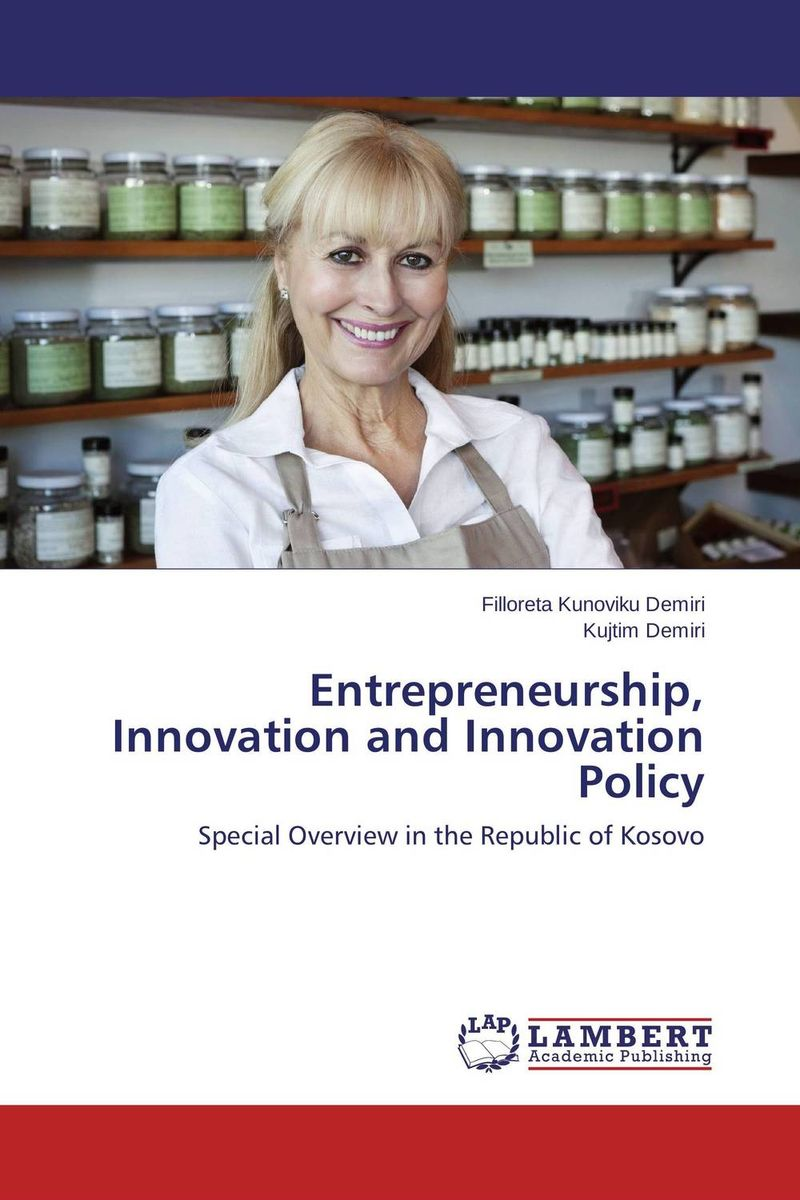 Entrepreneurship, Innovation and Innovation Policy knowing in our bones