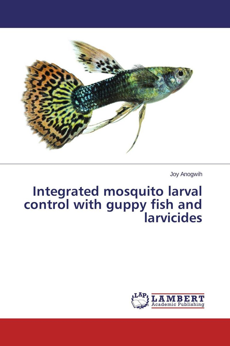 Integrated mosquito larval control with guppy fish and larvicides daryl guppy market trading tactics
