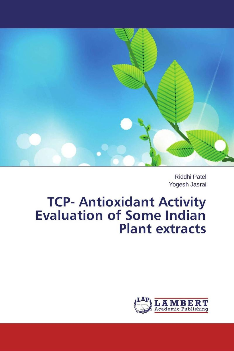 TCP- Antioxidant Activity Evaluation of Some Indian Plant extracts effect of medicinal plant extracts on the viability of protoscoleces