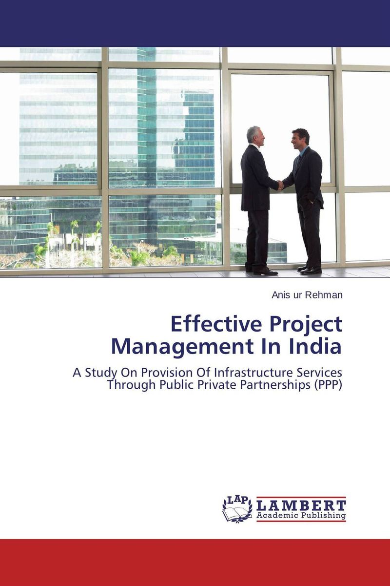 Effective Project Management In India barbara weber infrastructure as an asset class investment strategies project finance and ppp