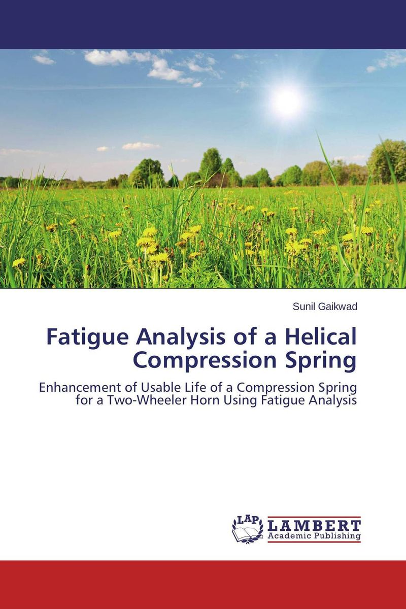 Fatigue Analysis of a Helical Compression Spring fatigue analysis of asphalt concrete based on crack development