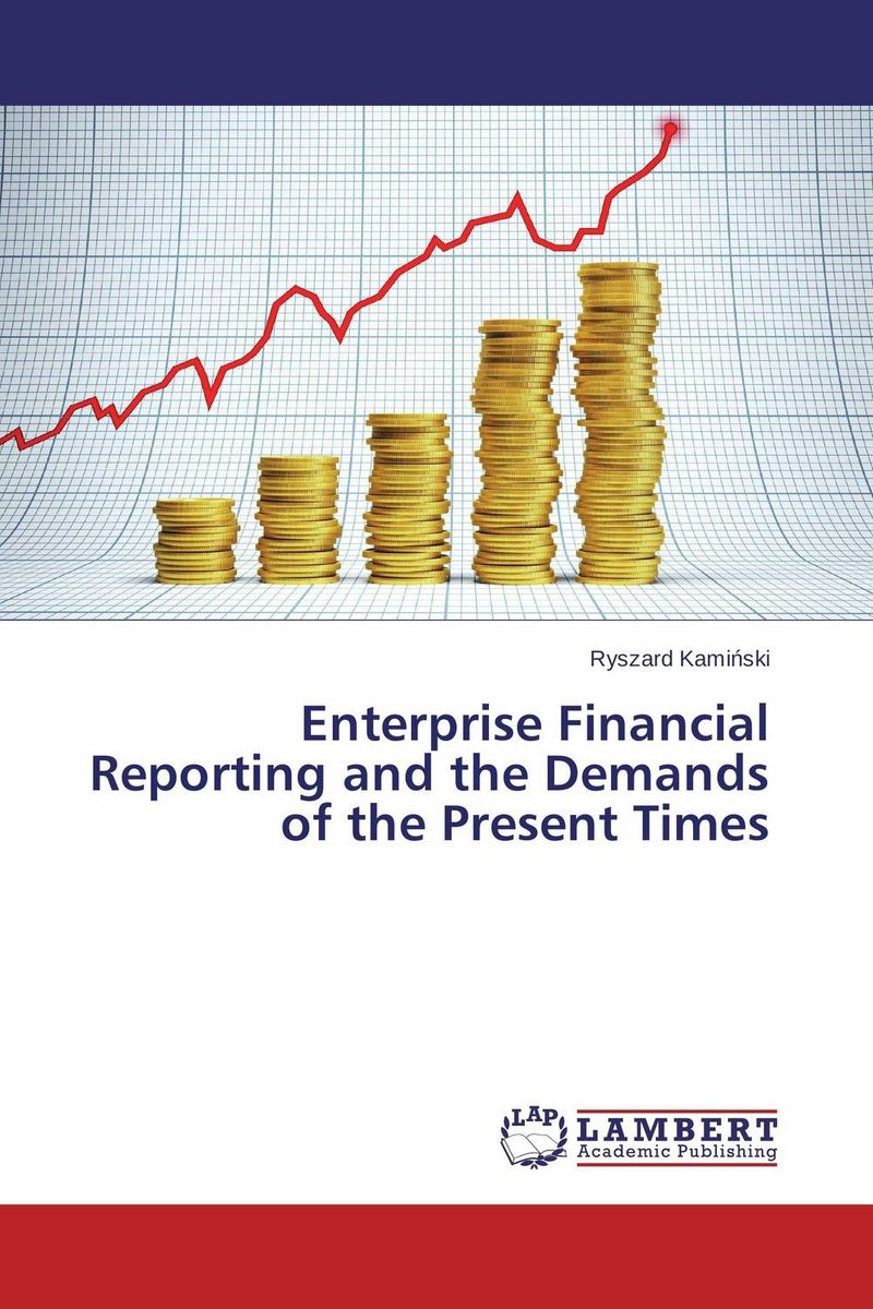 Enterprise Financial Reporting and the Demands of the Present Times icaa the institute of chartered accountants in australia financial reporting handbook 2010