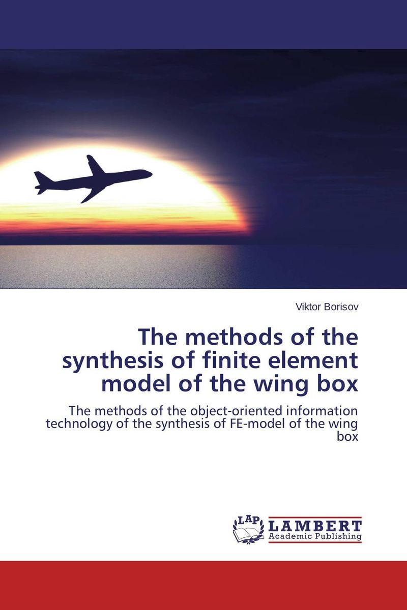 The methods of the synthesis of finite element model of the wing box the book of my lives