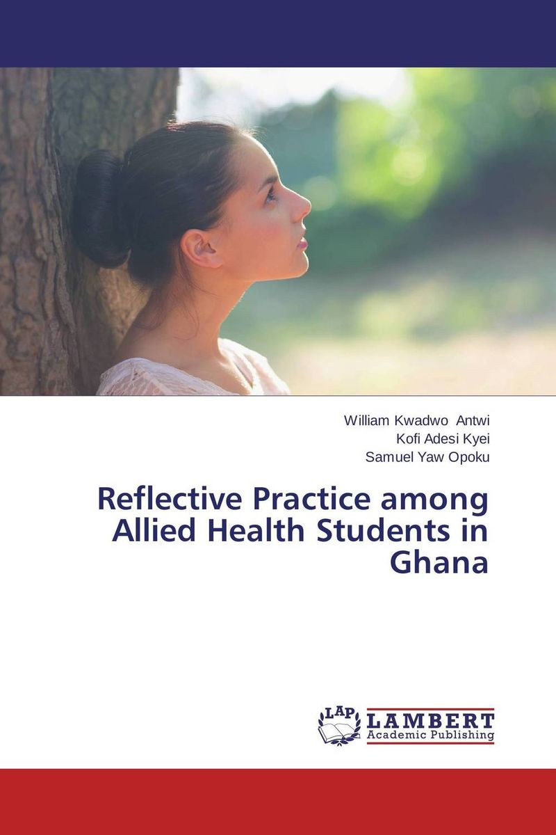 Reflective Practice among Allied Health Students in Ghana the teeth with root canal students to practice root canal preparation and filling actually