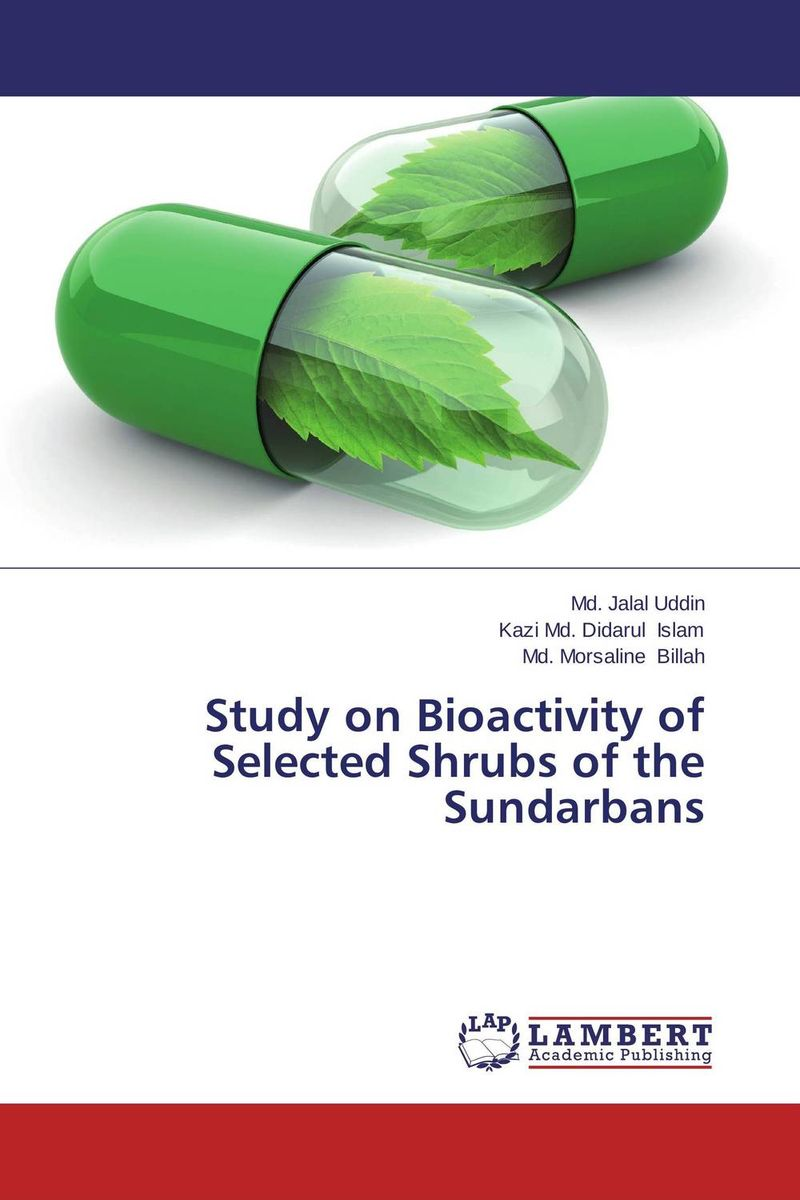 Study on Bioactivity of Selected Shrubs of the Sundarbans laxman sawant bala prabhakar and nancy pandita phytochemistry and bioactivity of enicostemma littorale