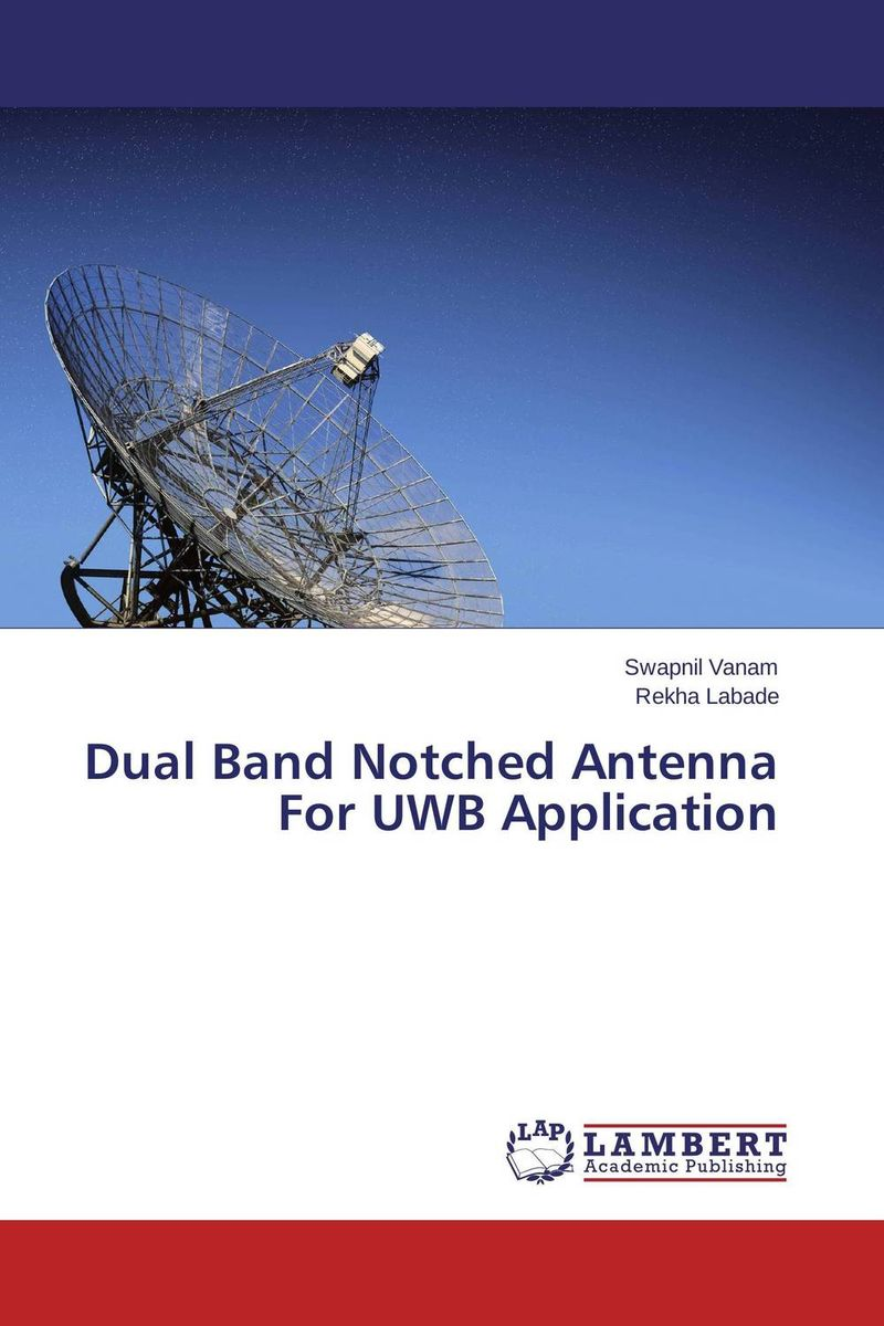 Dual Band Notched Antenna For UWB Application