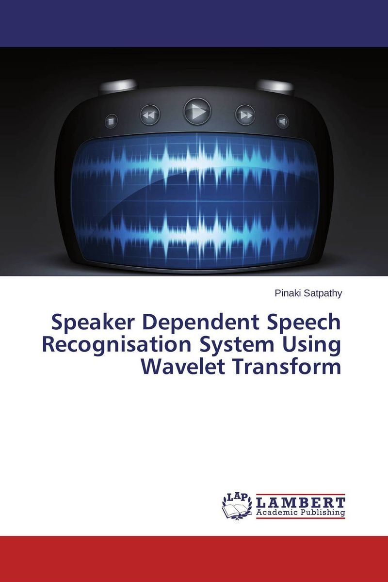 Speaker Dependent Speech Recognisation System Using Wavelet Transform cerebral palsy speech recognition system