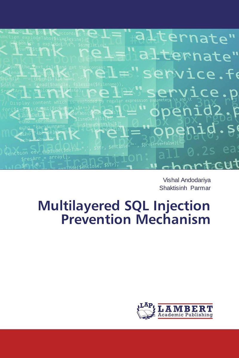 Multilayered SQL Injection Prevention Mechanism