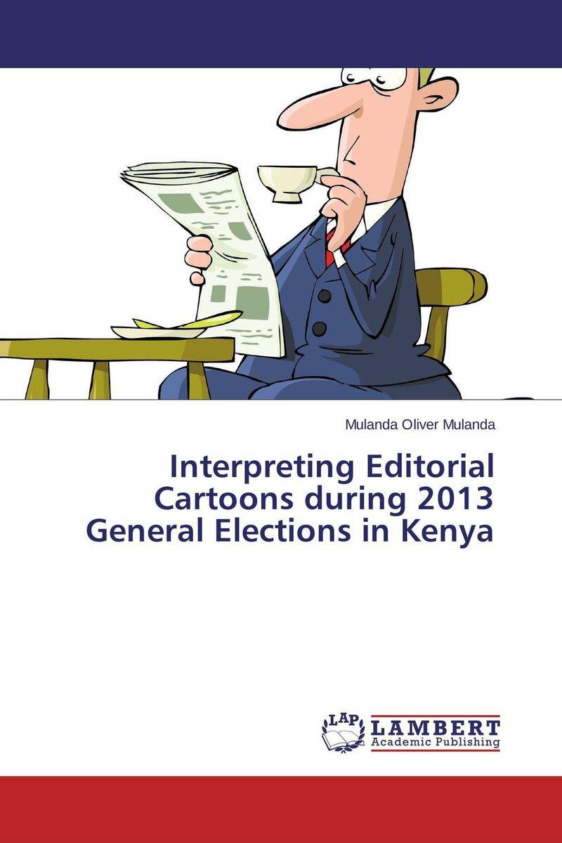 Interpreting Editorial Cartoons during 2013 General Elections in Kenya браслеты