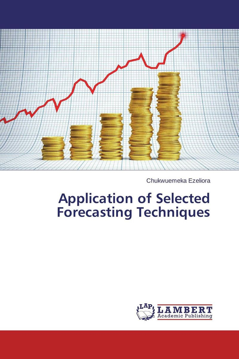 Application of Selected Forecasting Techniques charles chase w demand driven forecasting a structured approach to forecasting