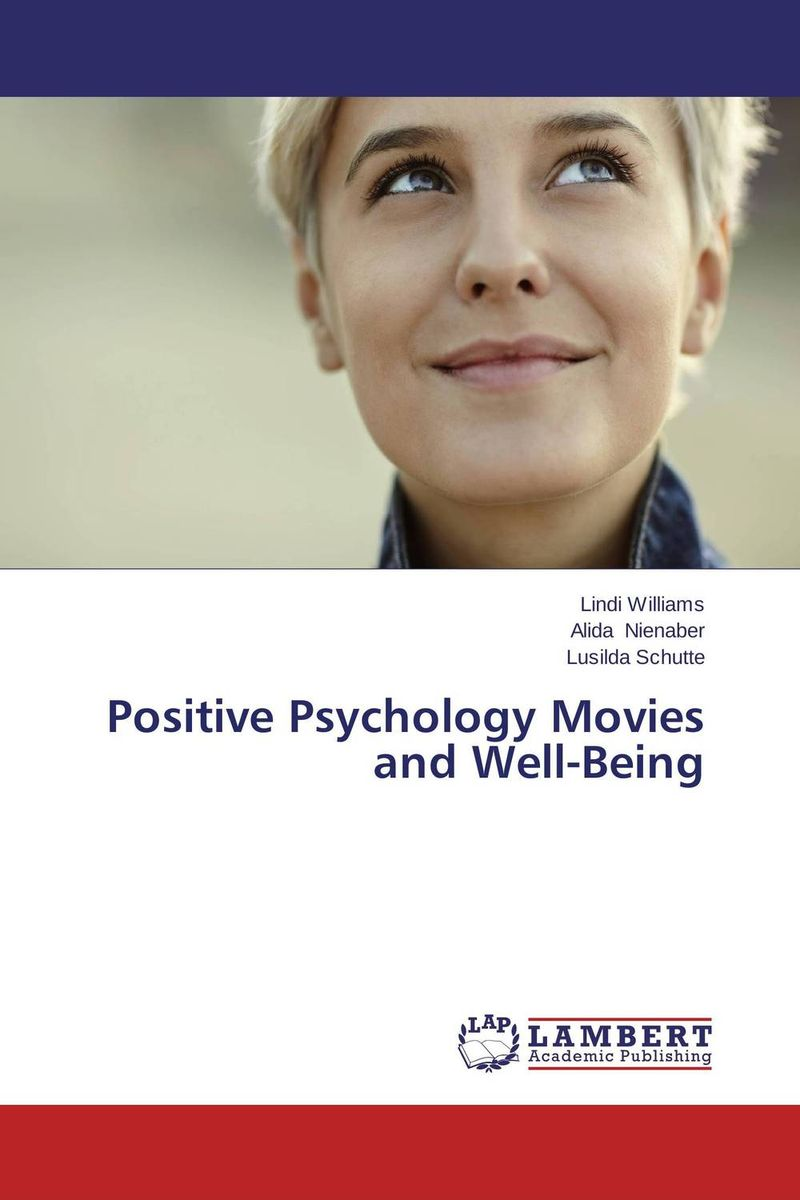 Positive Psychology Movies and Well-Being belief in a just world and subjective well being