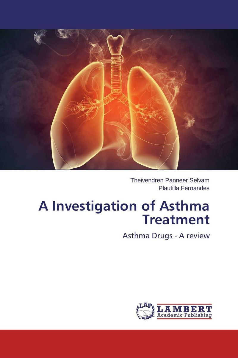 A Investigation of Asthma Treatment ranju bansal rakesh yadav and gulshan kumar asthma molecular basis and treatment approaches