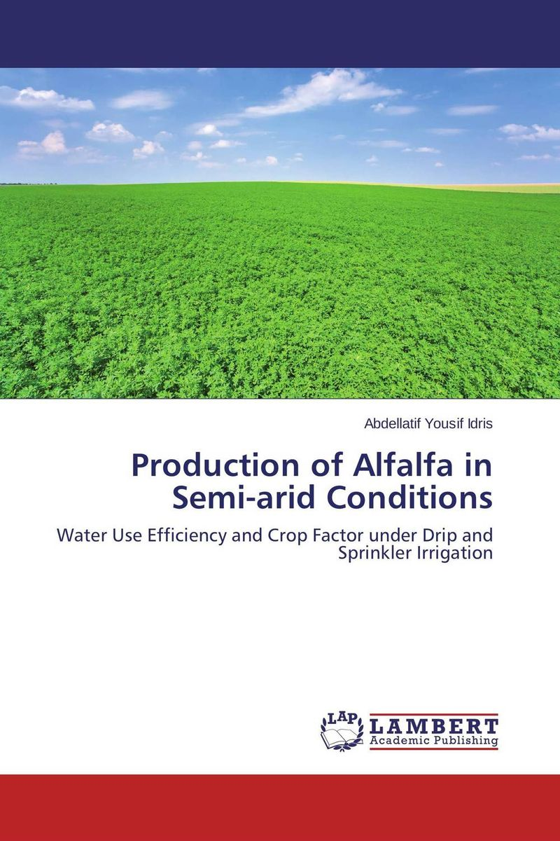 Production of Alfalfa in Semi-arid Conditions farm level adoption of water system innovations in semi arid areas