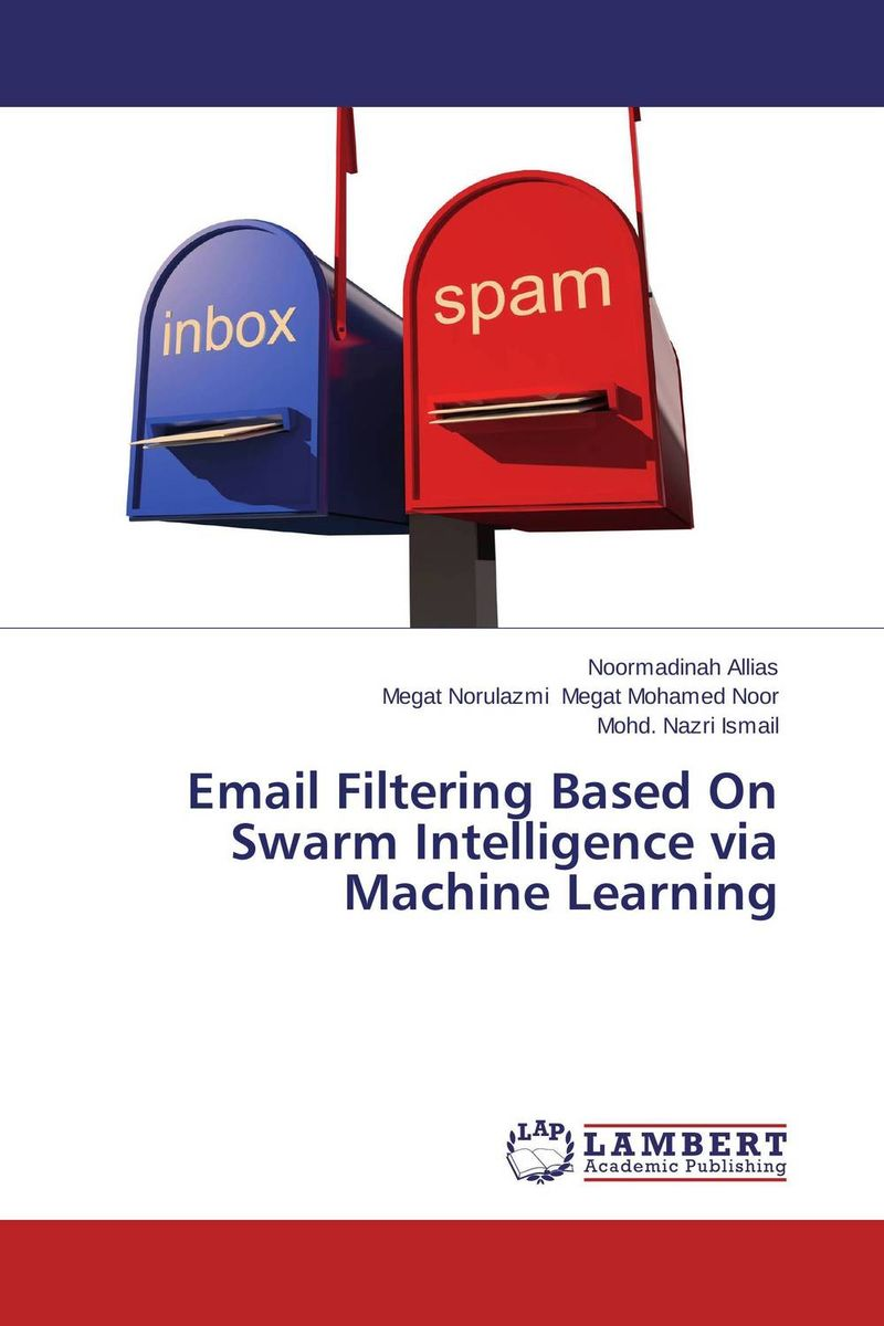 Email Filtering Based On Swarm Intelligence via Machine Learning runail гель лак спелая клюква laque ripe cranberries 12 мл