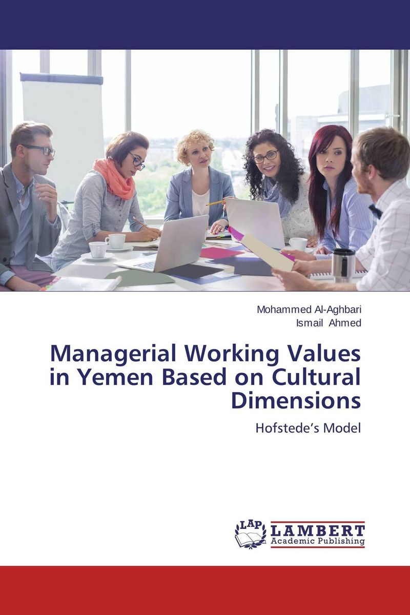 Managerial Working Values in Yemen Based on Cultural Dimensions not working